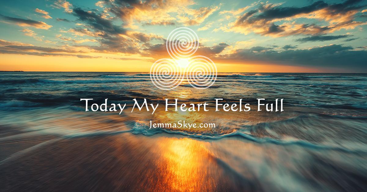 Today-My-Heart-Feels-Full